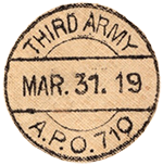 From a WWI Envelope: Third Army, Mar. 31, 1919. A.P.O. 710