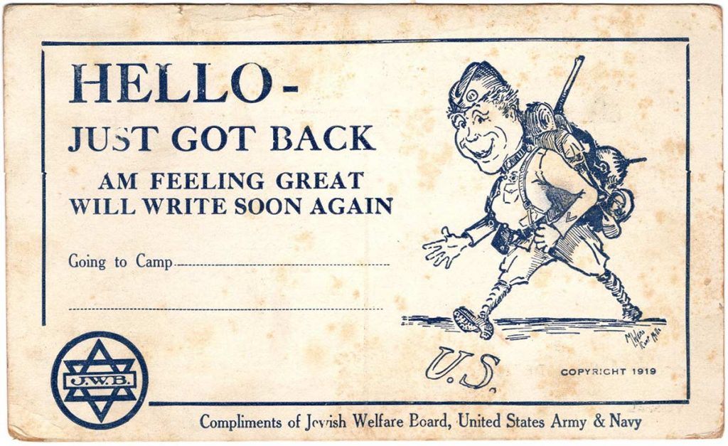 World War One (WWI) arrival home postcard from Robert E. Schalles, August 10, 1919. Front. Hello. Just got back. Am feeling great will write soon again.