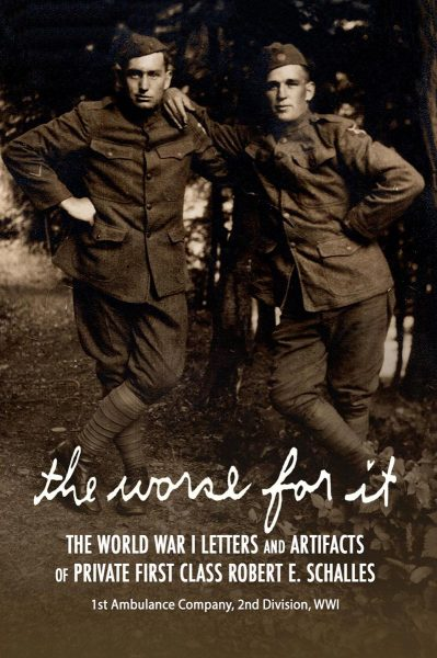 The Worse for It Bookcover: Schalles and Cousin Joe in WWI Unfiorms