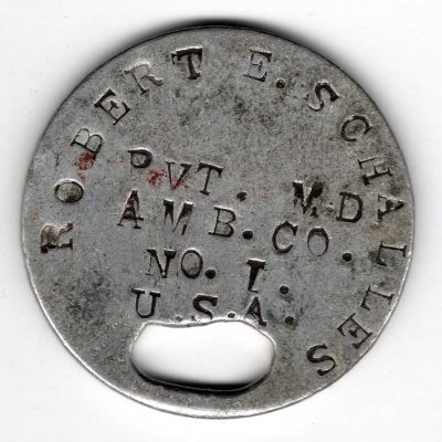 World War One (WWI) Dog Tag of Robert E. Schalles oval hole - Front