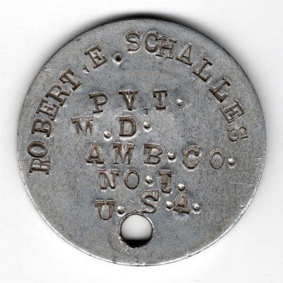 World War One (WWI) Dog Tag of Robert E. Schalles round hole - Front