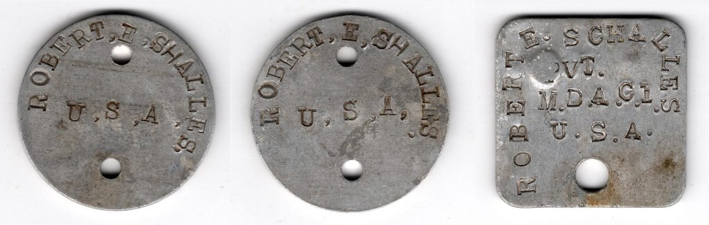 World War One (WWI) Dog Tags owned by Robert E. Schalles First Three - Front