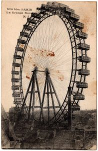Postcard - Paris: La Grande Rou M. J. (Ferris Wheel)