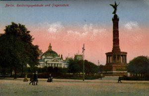 Berlin, World War One Era: Reichstagsgebaude und Siegessaule.