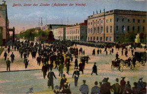 Berlin, World War One Era: Unter den Linden (Aufziehen der Wache).