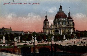 Berlin, World War One Era: Schlossbrucke, Dom und Museum