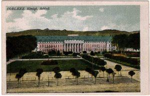 World War One Postcard: Coblenz Germany: Konigl. Schlob