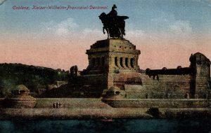 World War One Postcard: Coblenz Germany: Kaiser-Wilhelm-Provinzial-Denkmal